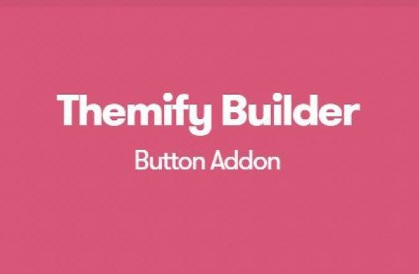 Themify Builder Button Pro Addon 1.2.4