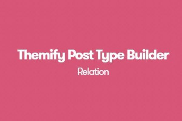 Themify Post Type Builder Relation Addon 1.1.9